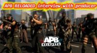 APB reloaded interview