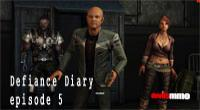 Defiance diary episode 5