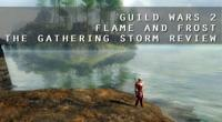 Flame & Frost: The Gathering Storm Review