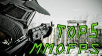 TOP 5 MMOFPS Games