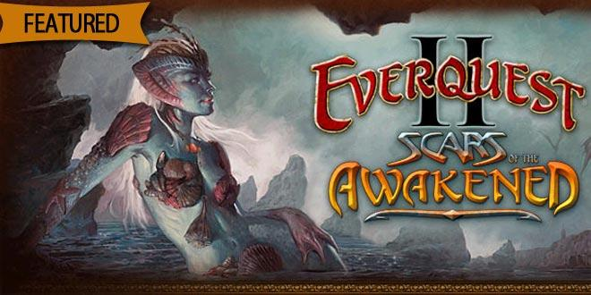 Everquest 2 - Scars of the Awakened!