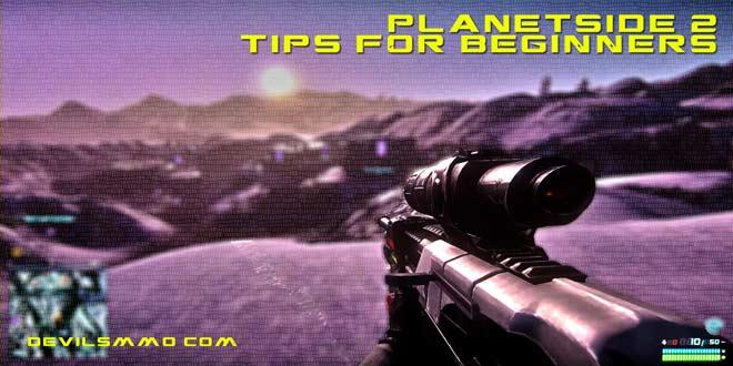 Tips for Planetside 2