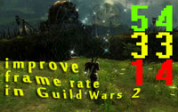 Improve Guild Wars 2 frame rate