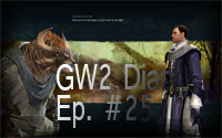 Guild Wars 2 gameplay diary episode 25