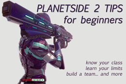 Planetside 2 Tips for Beginners